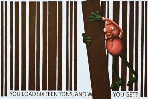 """Titel: """"You load sixteen tons"""" 120x80 cm. Ikke til salg"""